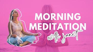 Janet's Morning Meditation - YouTube Thumbnail Template
