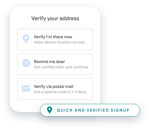 """Man typing on his phone, with three options to verify his address: """"Verify I'm there now"""", """"remind me later"""", or """"verify via postal mail"""""""