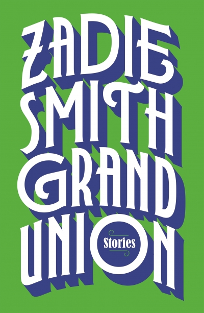 'Grand Union' is Smith's first collection of stories.