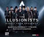 The Illusionists - Cape Town : Grand Arena, Grand West Theatre