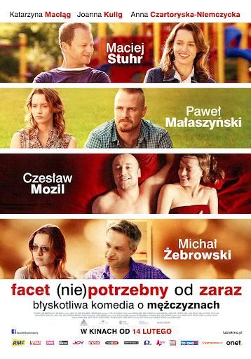 Przód ulotki filmu 'Facet (Nie)Potrzebny Od Zaraz'