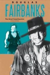 Douglas Fairbanks: The Great Swashbuckler