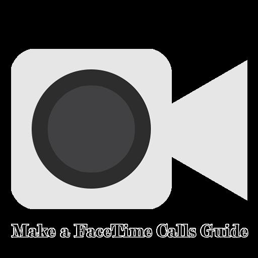 Make a FaceTime Calls Guide