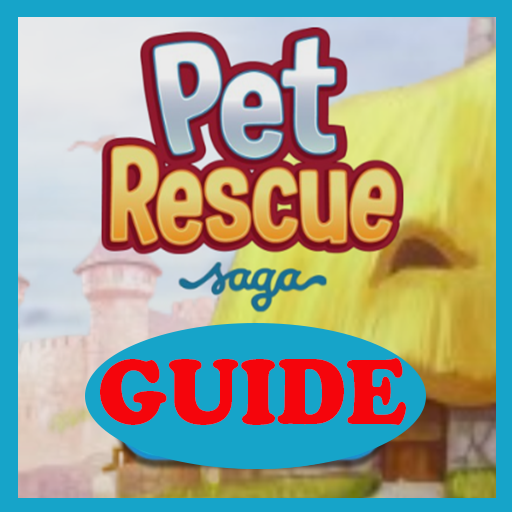 Guide Pet Rescue Saga