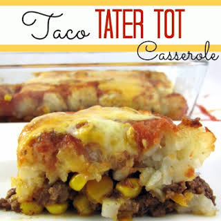 Taco Tater Tot Casserole!.