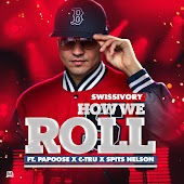 How We Roll (feat. Papoose, C-Tru & Spits Nelson)
