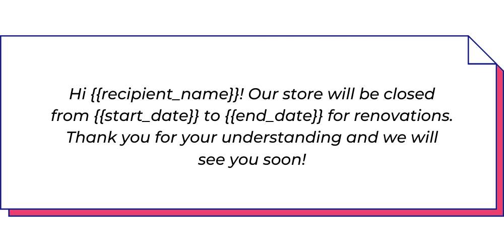 Use this announcement WhatsApp template to send store closure messages.