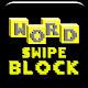 Download Word Swipe Blocks For PC Windows and Mac