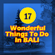 Download 17 Wonderful Things To Do In Bali For PC Windows and Mac