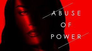Abuse of Power thumbnail