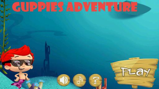 Guppies adventure
