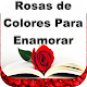 Rosas y Flores Hermosas De Colores Para Enamorar for PC-Windows 7,8,10 and Mac