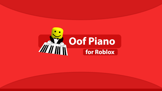Roblox Funny Songs Oof Piano Apps On Google Play
