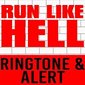 Run Like Hell Ringtone & Alert