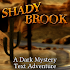 Shady Brook - A Text Adventure