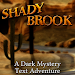 Shady Brook - A Text Adventure Icon
