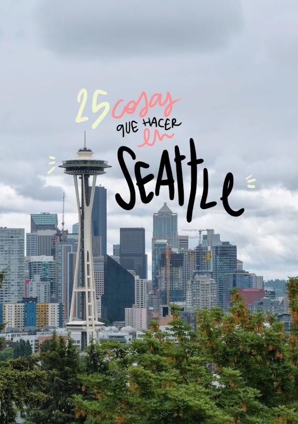 que ver y hacer en Seattle
