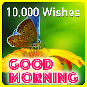 Good Morning Wishes Messages 10000+
