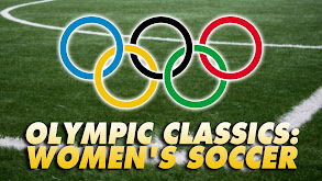 Olympic Classics: Women's Soccer thumbnail