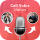 Call Voice Changer - Voice Changer During Call