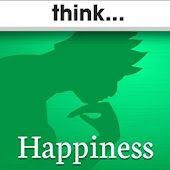 think...Happiness