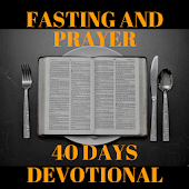 FASTING AND PRAYER - 40 DAYS DEVOTIONAL