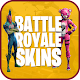 BATTLE ROYALE SKINS