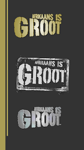 Afrikaans is GROOT- screenshot thumbnail