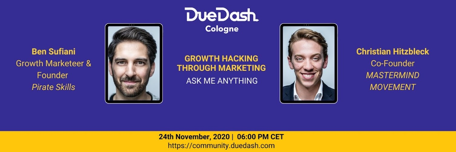 DueDash Cologne: AMA  - Growth hacking through marketing