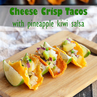 Cheese Crisp Tacos with Pineapple Kiwi Fruit Salsa.