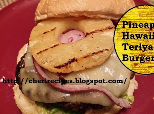 Pineapple Hawaiian Teriyaki Burgers Recipe