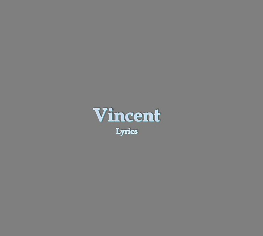 Vincent Lyrics
