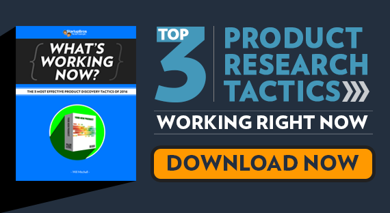 Top 3 Product research tactics working right now