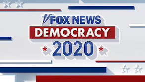 Fox News Democracy 2020: Election Coverage thumbnail