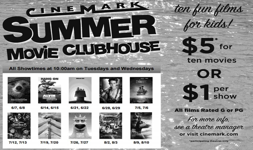 Check out the Cinemark Summer Movie Clubhouse Schedule! Pay $5 in advance for all 10 movies, or $1 each at the theater. Inexpensive summer fun!