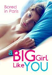 A Big Girl Like You