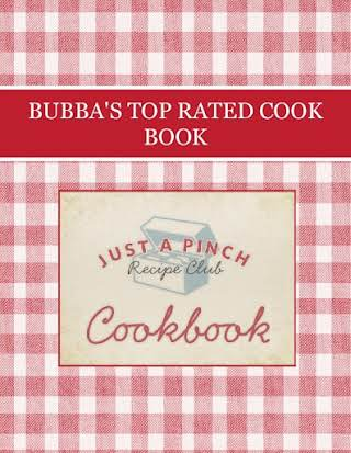 BUBBA'S TOP RATED COOK BOOK