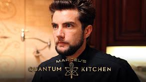 Marcel's Quantum Kitchen thumbnail