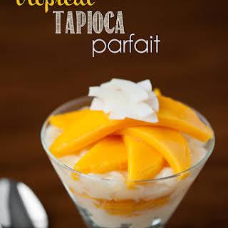 Tropical Tapioca Parfait.