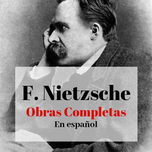 Nietzsche Obras Completas En Español Gratis Apps On Google