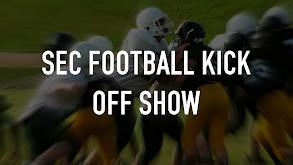 SEC Football Kick Off Show thumbnail
