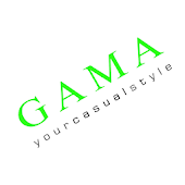 GAMA YOUR CASUAL STYLE