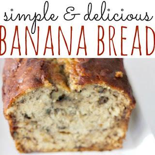 Simple Banana Bread.