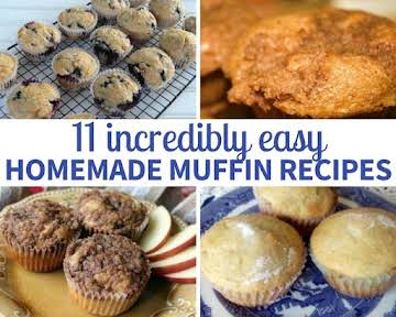11 Incredibly Easy Homemade Muffin Recipes