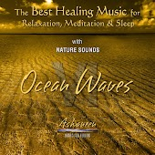 The Best Healing Music for Relaxation, Meditation & Sleep with Nature Sounds: Ocean Waves, Vol. 6