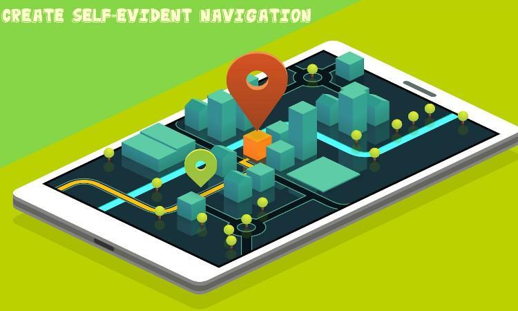 Successful Mobile App Designing - Create Self-evident Navigation