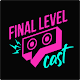 Download Final Level Cast For PC Windows and Mac