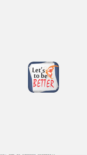 Let's to be Better