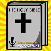 Audio Bible: Isaiah Chap 1-33