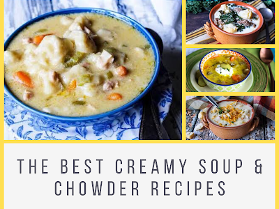 The Best Creamy Soup & Chowder Recipes